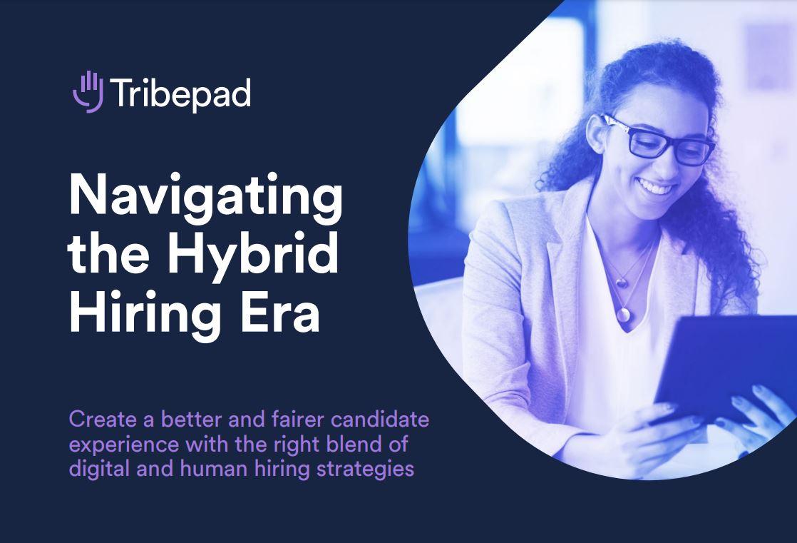 navigating the hybrid hiring era